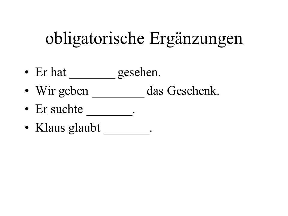 die Satzbaupläne 13 typische Muster für deutsche Sätze (351) am häufigsten sind: Sub + Verb Sub + Verb + AkkObj Sub + Verb + DatObj Sub + Verb + Ortsergänzung Sub + Verb + PräpObj