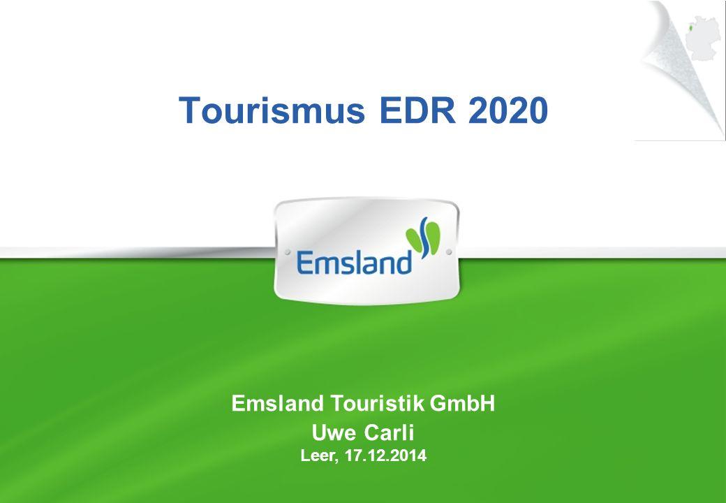 Tourismus EDR 2020 Emsland Touristik GmbH Uwe Carli Leer, 17.12.2014