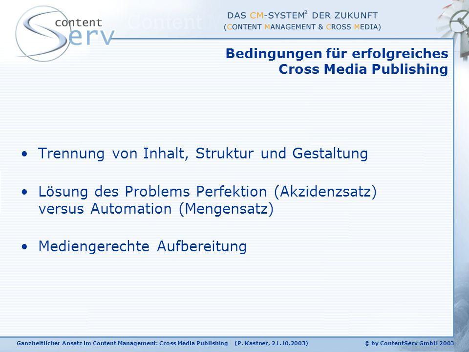 Ganzheitlicher Ansatz im Content Management: Cross Media Publishing (P.