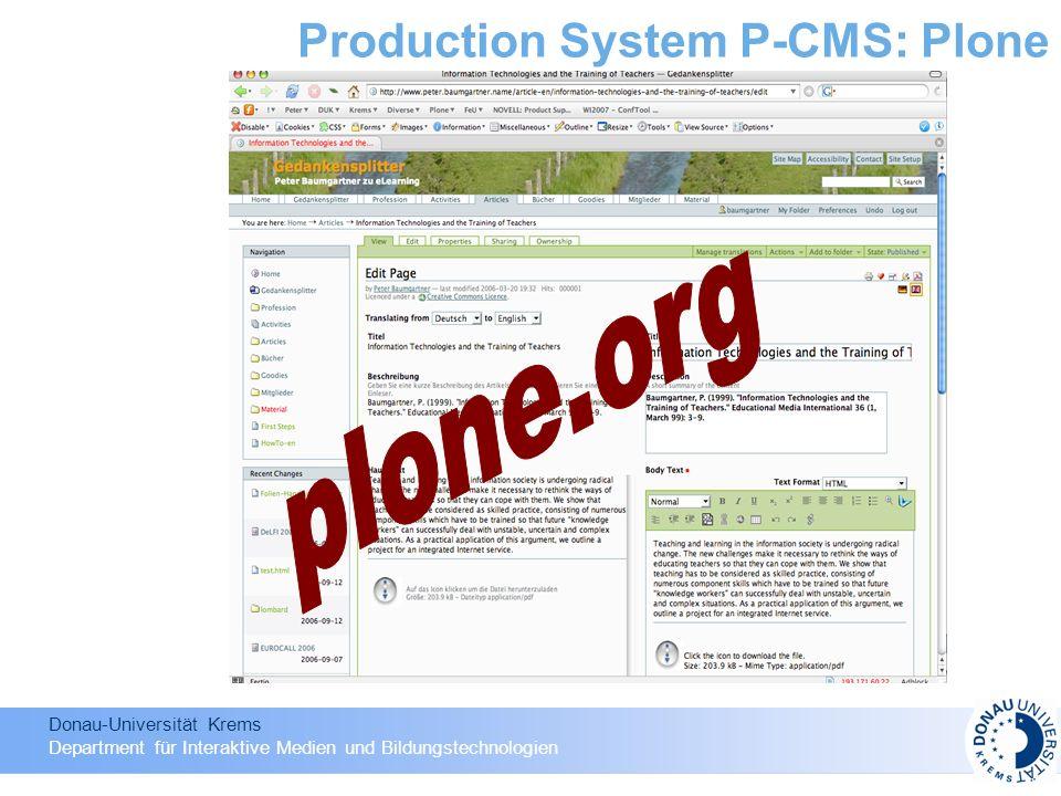 Donau-Universität Krems Department für Interaktive Medien und Bildungstechnologien Production System P-CMS: Plone