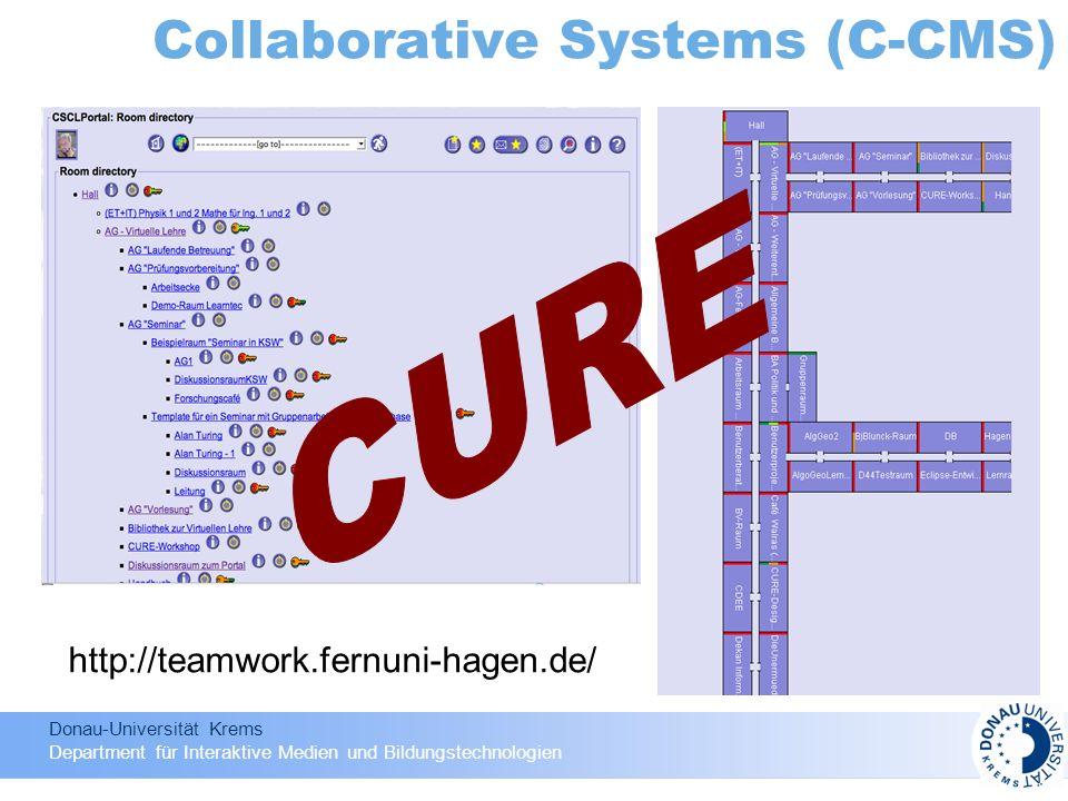 Donau-Universität Krems Department für Interaktive Medien und Bildungstechnologien Collaborative Systems (C-CMS) http://teamwork.fernuni-hagen.de/