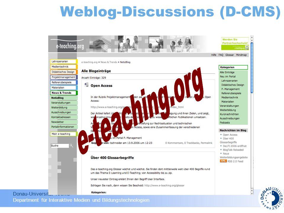 Donau-Universität Krems Department für Interaktive Medien und Bildungstechnologien Weblog-Discussions (D-CMS)