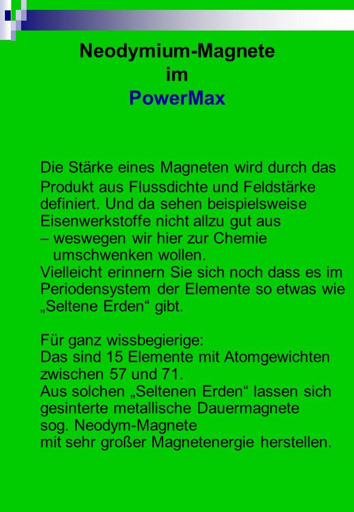Normalerweise stellt sich die Wirkung des PowerMax relativ kurzfristig ein.