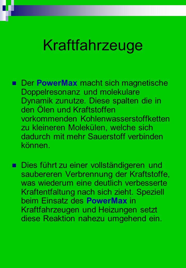 PowerMax Mehr Kraft mit weniger Saft