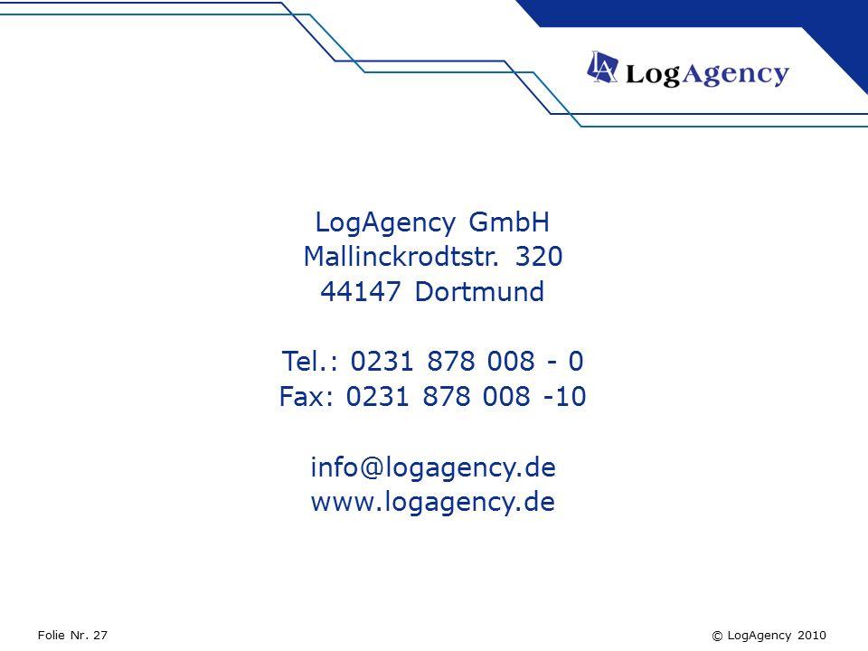 © LogAgency 2010Folie Nr. 27 LogAgency GmbH Mallinckrodtstr.