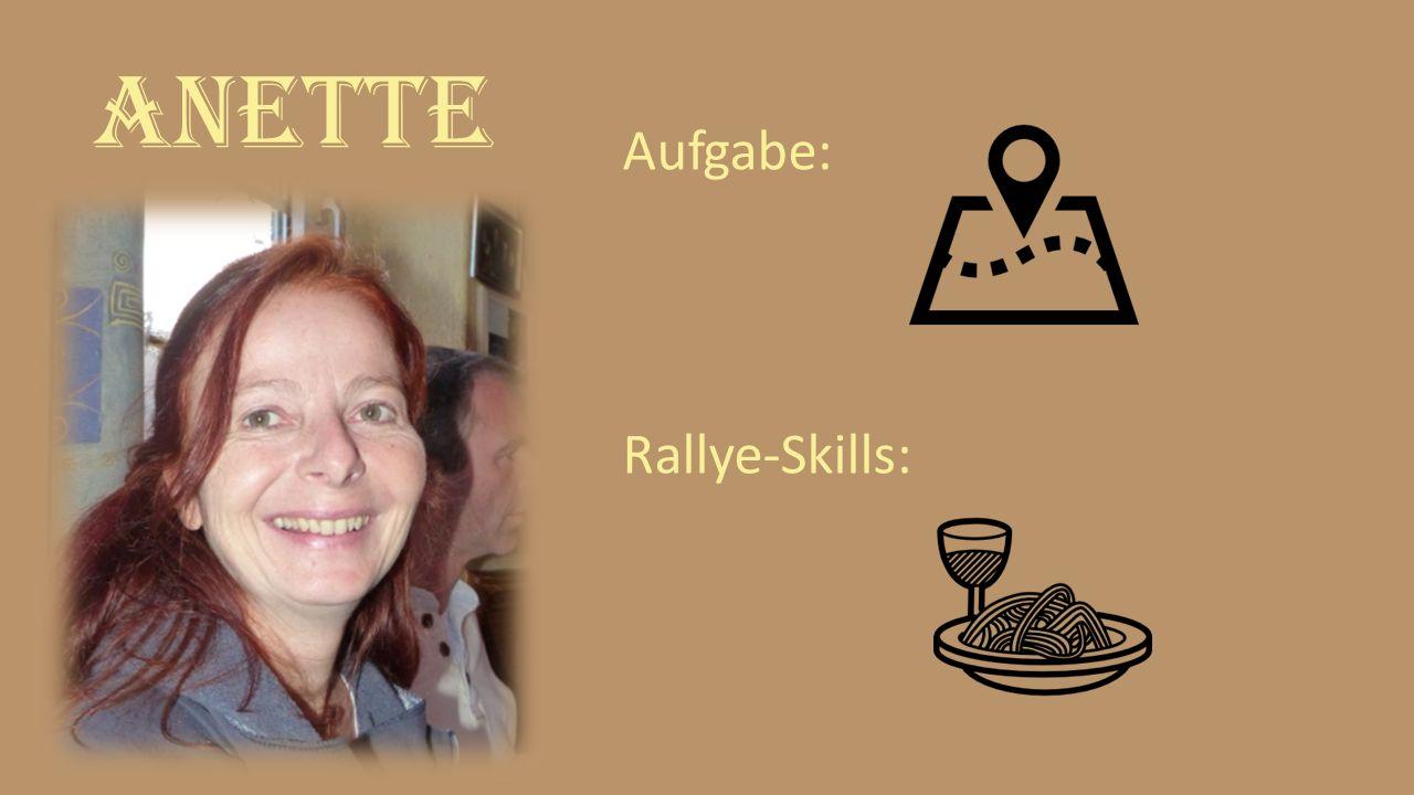 Anette Aufgabe: Rallye-Skills: