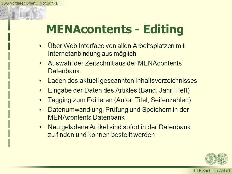 SSG Vorderer Orient / Nordafrika ULB Sachsen-Anhalt MENAcontents - Editing Über Web Interface von allen Arbeitsplätzen mit Internetanbindung aus mögli