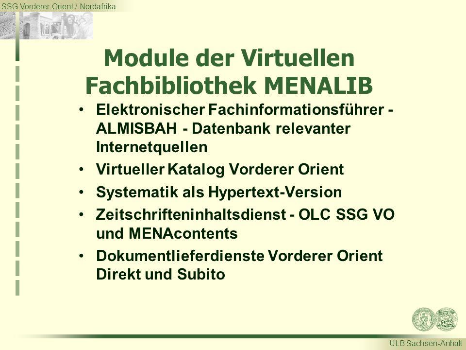 SSG Vorderer Orient / Nordafrika ULB Sachsen-Anhalt Module der Virtuellen Fachbibliothek MENALIB Elektronischer Fachinformationsführer - ALMISBAH - Da