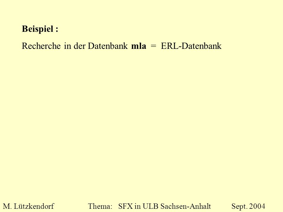 M. LützkendorfThema: SFX in ULB Sachsen-Anhalt Sept.