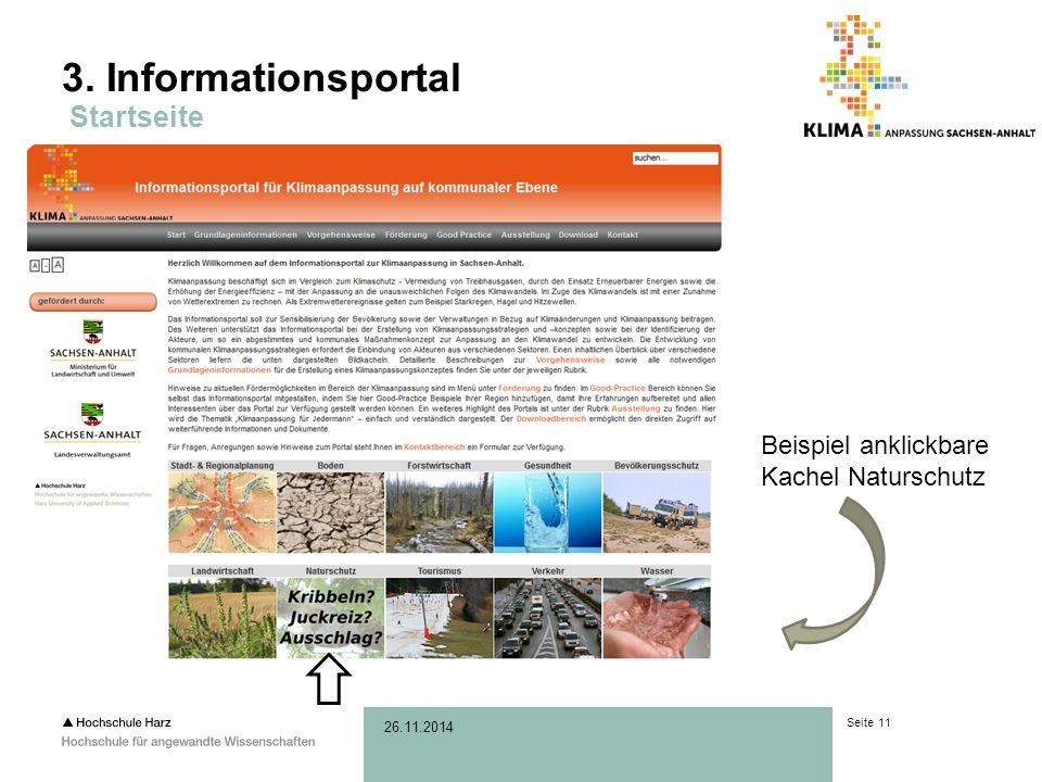 Seite 11 26.11.2014 3. Informationsportal Startseite Beispiel anklickbare Kachel Naturschutz