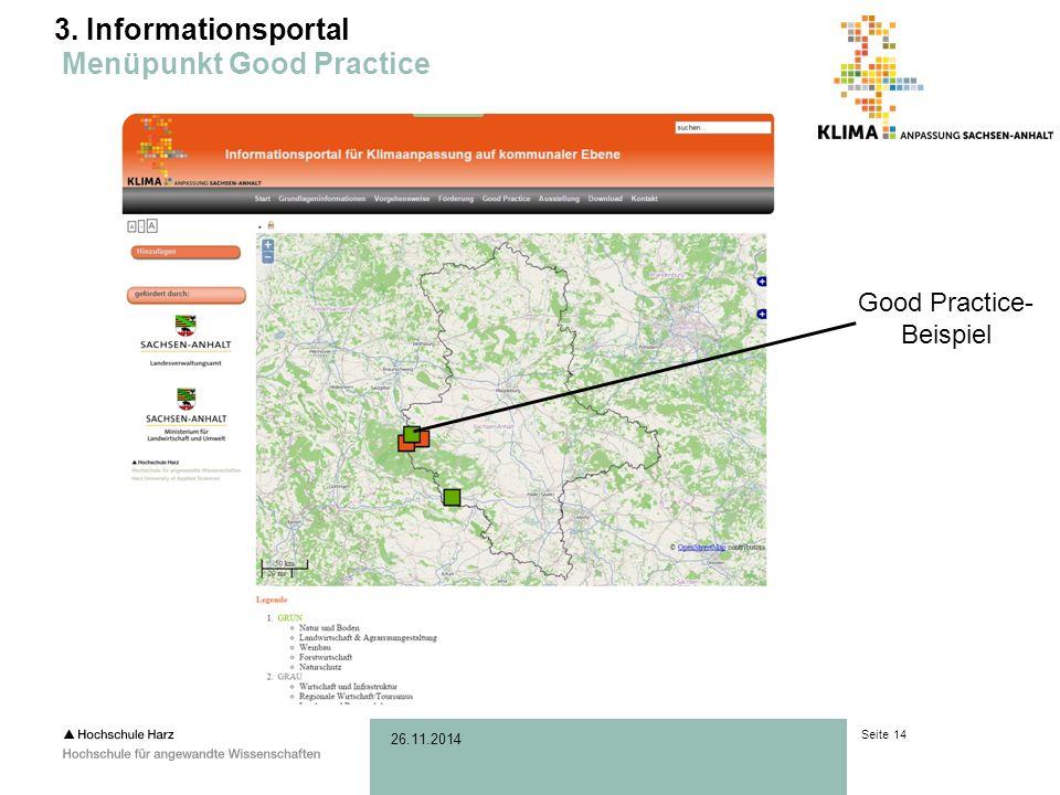 Seite 14 26.11.2014 3. Informationsportal Menüpunkt Good Practice Good Practice- Beispiel