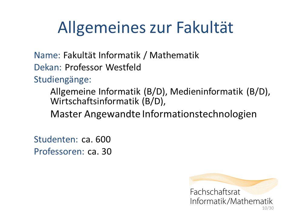 Allgemeines zur Fakultät Name: Fakultät Informatik / Mathematik Dekan: Professor Westfeld Studiengänge: Allgemeine Informatik (B/D), Medieninformatik