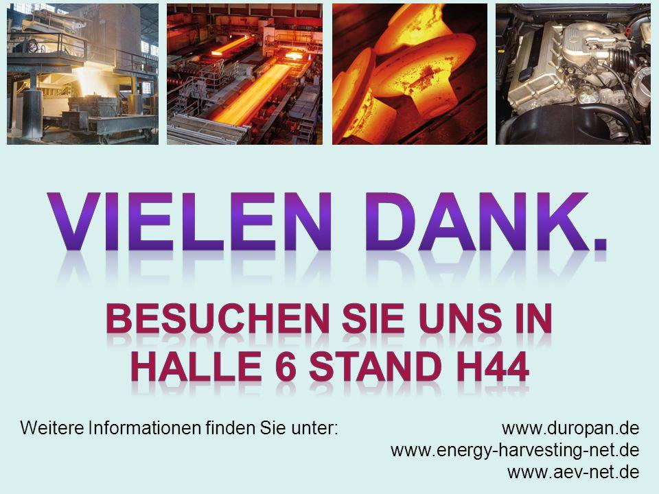 Weitere Informationen finden Sie unter: www.duropan.de www.energy-harvesting-net.de www.aev-net.de