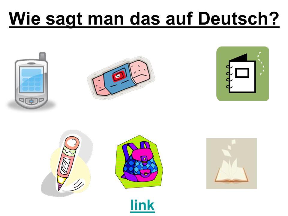 Wie sagt man das auf Deutsch? link
