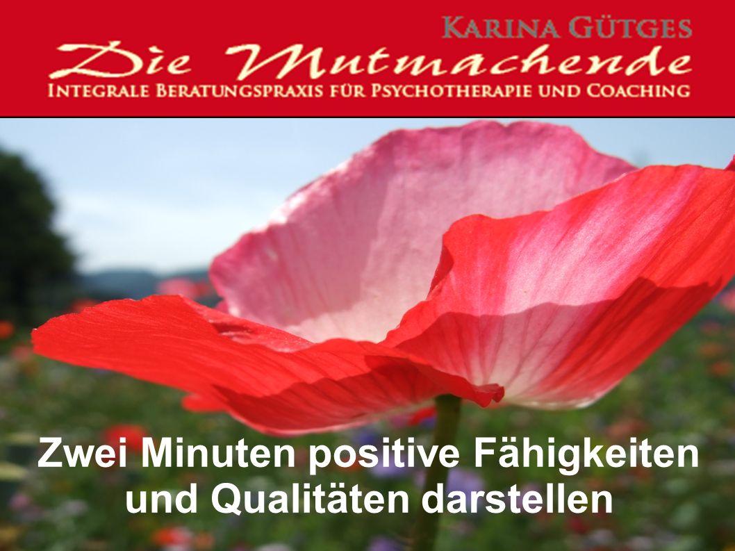 Zwei Minuten positive Fähigkeiten und Qualitäten darstellen