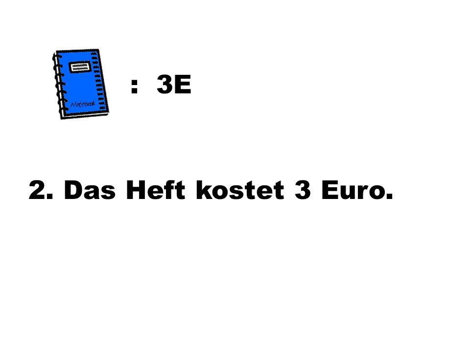 : 3E 2. Das Heft kostet 3 Euro.