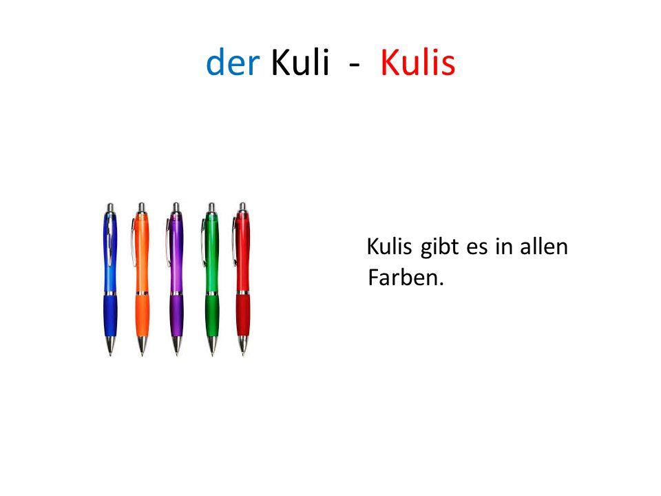 der Kuli - Kulis Kulis gibt es in allen Farben.