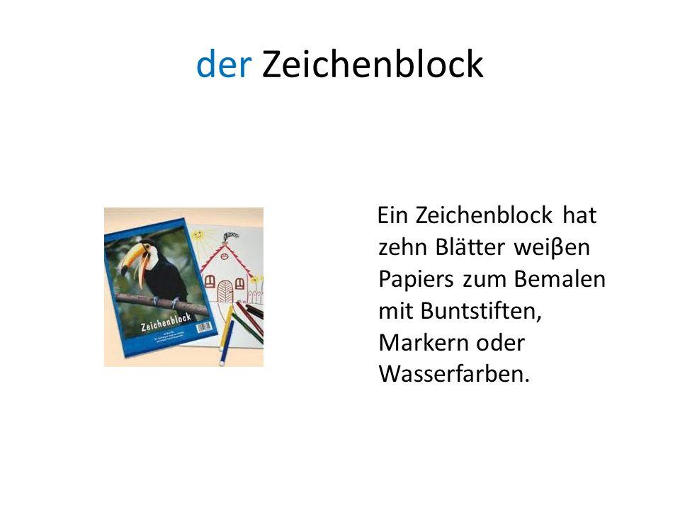 der Zeichenblock Ein Zeichenblock hat zehn Blätter weiβen Papiers zum Bemalen mit Buntstiften, Markern oder Wasserfarben.