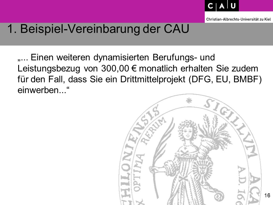"""1. Beispiel-Vereinbarung der CAU """"... Einen weiteren dynamisierten Berufungs- und Leistungsbezug von 300,00 € monatlich erhalten Sie zudem für den Fal"""