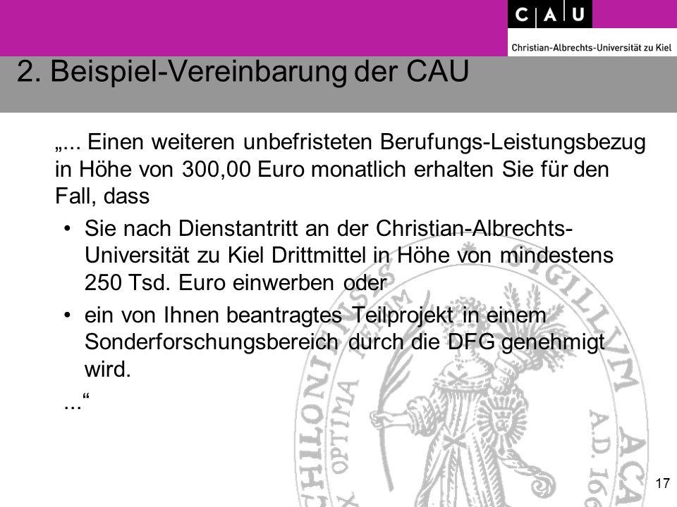 """2. Beispiel-Vereinbarung der CAU """"... Einen weiteren unbefristeten Berufungs-Leistungsbezug in Höhe von 300,00 Euro monatlich erhalten Sie für den Fal"""
