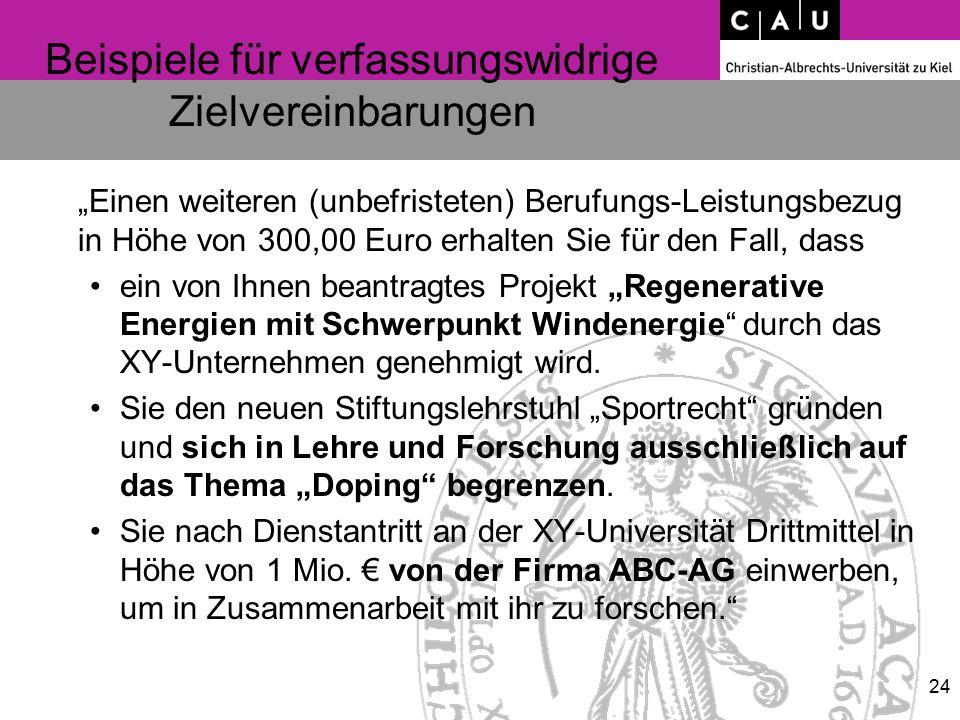 """Beispiele für verfassungswidrige Zielvereinbarungen """"Einen weiteren (unbefristeten) Berufungs-Leistungsbezug in Höhe von 300,00 Euro erhalten Sie für"""