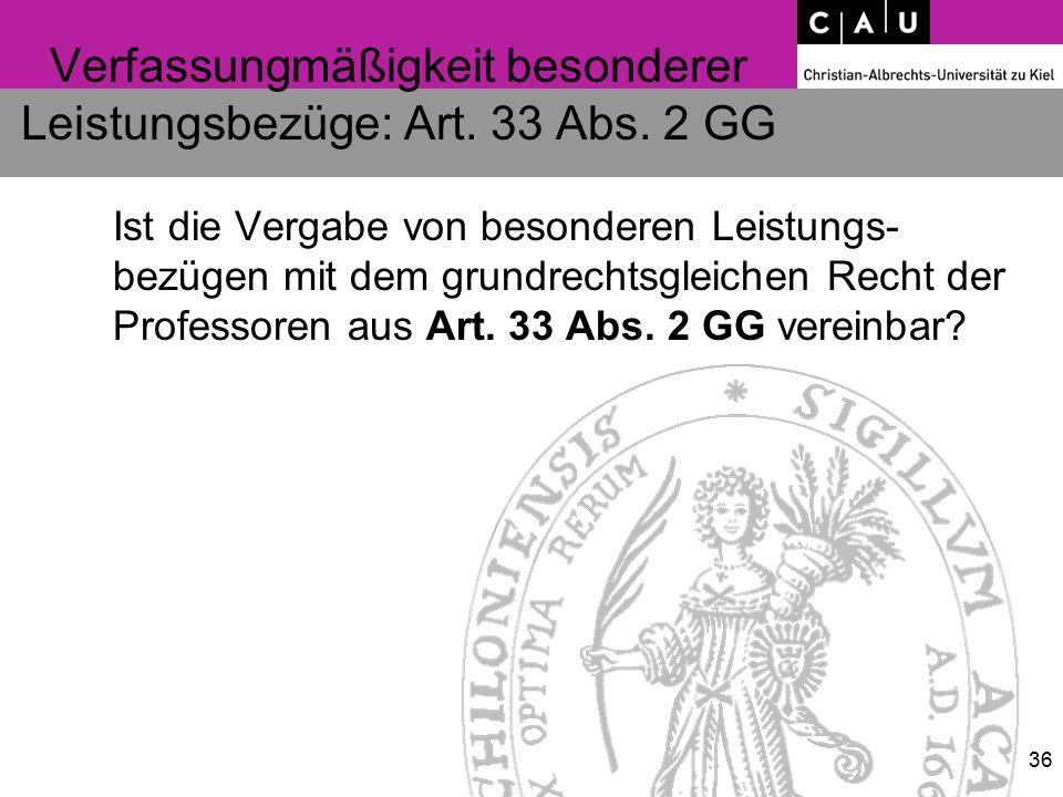 Verfassungmäßigkeit besonderer Leistungsbezüge: Art.