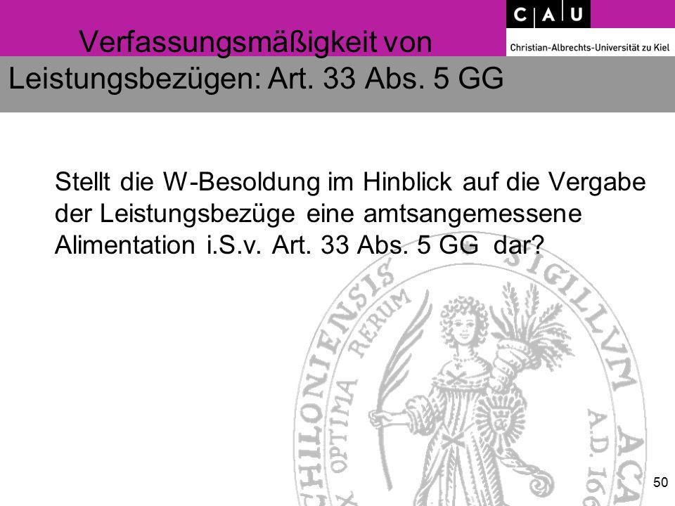 Verfassungsmäßigkeit von Leistungsbezügen: Art. 33 Abs.