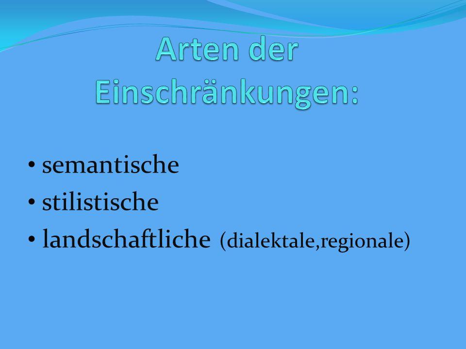 semantische stilistische landschaftliche (dialektale,regionale)