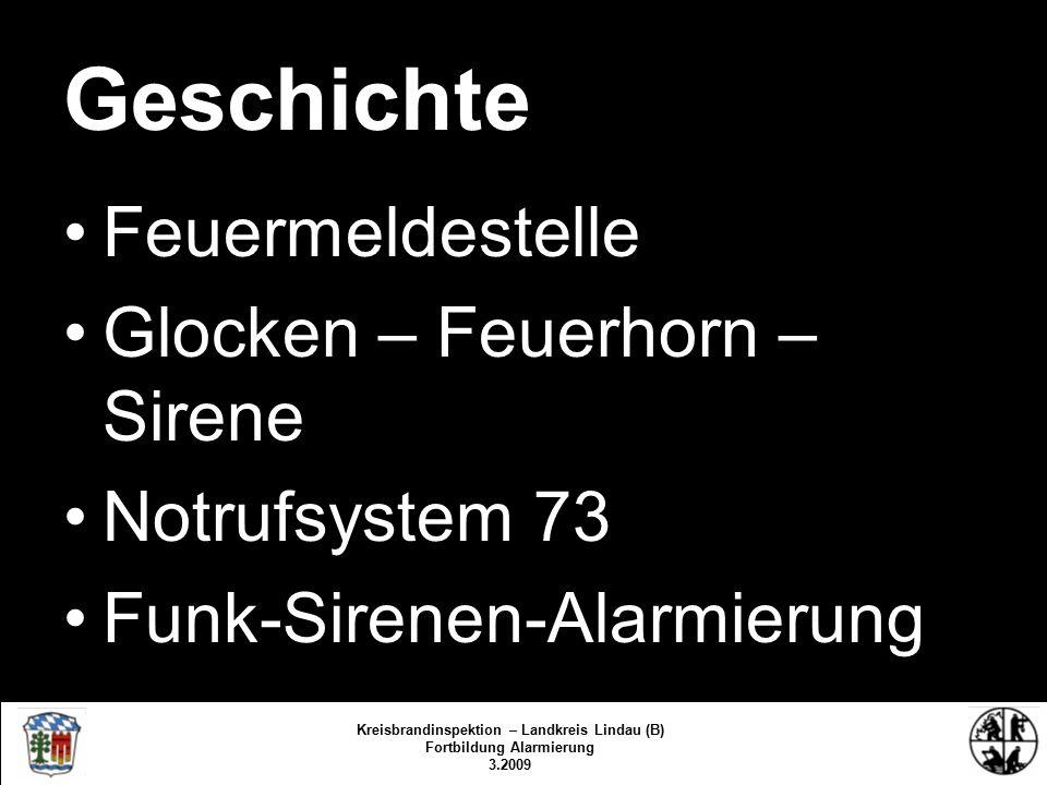 Alarmstufen 1 – 3 (alt) Kreisbrandinspektion – Landkreis Lindau (B) Fortbildung Alarmierung 3.2009