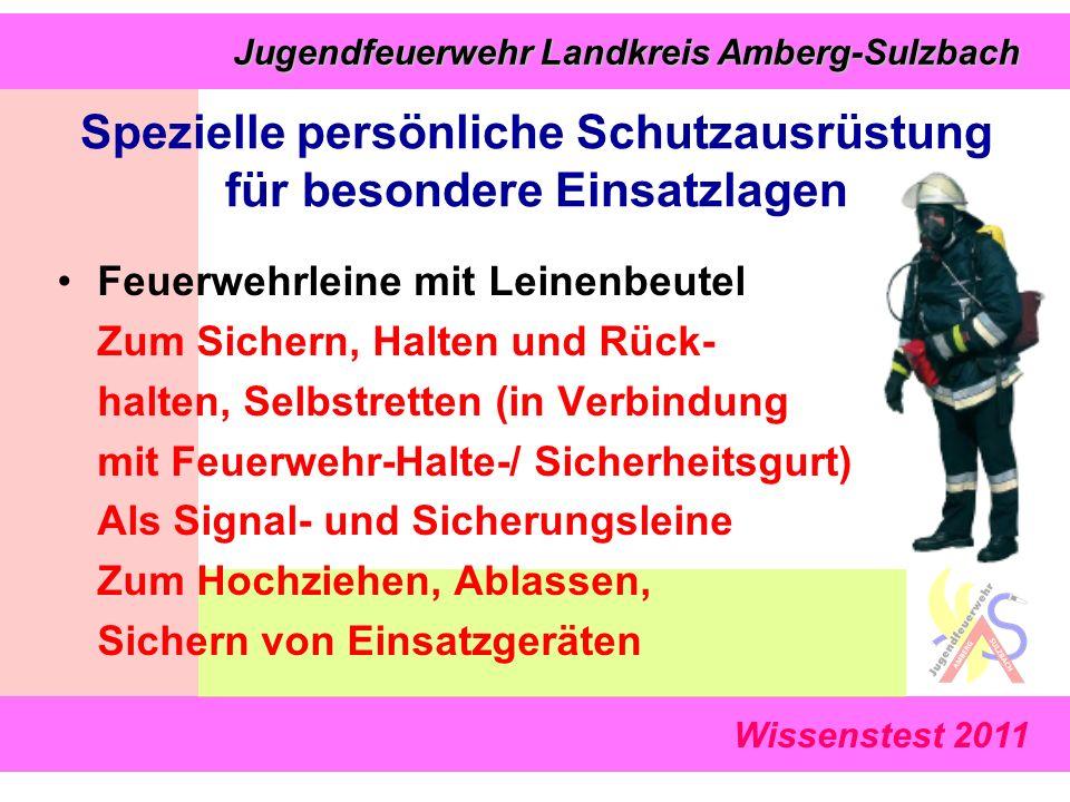 Wissenstest 2011 Jugendfeuerwehr Landkreis Amberg-Sulzbach Jugendfeuerwehr Landkreis Amberg-Sulzbach Feuerwehrleine mit Leinenbeutel Zum Sichern, Halt