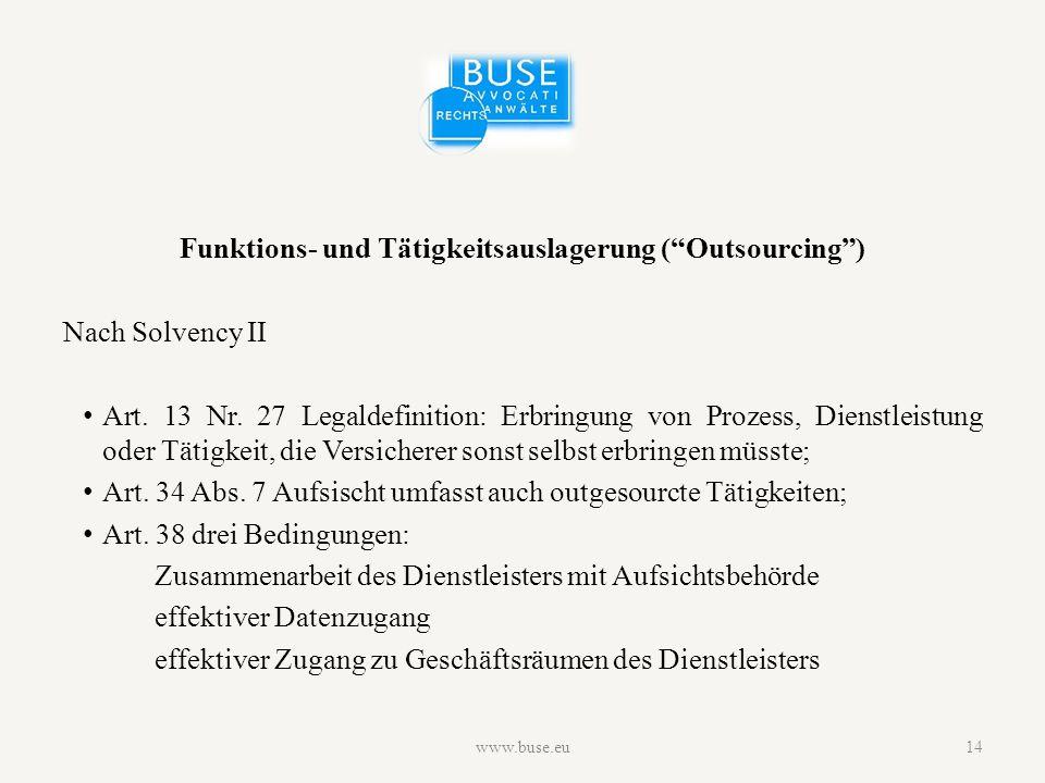 Funktions- und Tätigkeitsauslagerung ( Outsourcing ) Nach Solvency II Art.