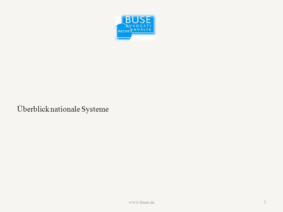 Überblick nationale Systeme www.buse.eu5
