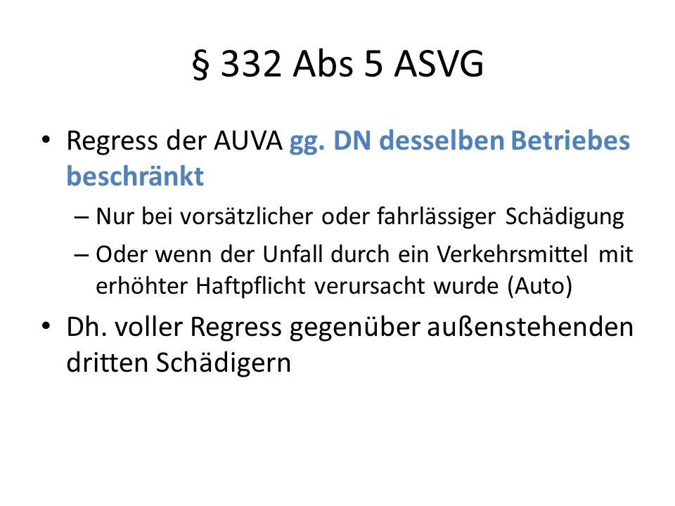 § 332 Abs 5 ASVG Regress der AUVA gg.