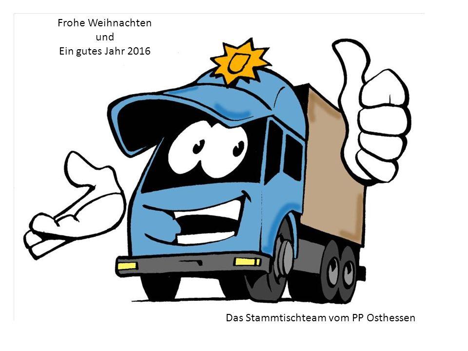 Frohe Weihnachten und Ein gutes Jahr 2016 Das Stammtischteam vom PP Osthessen