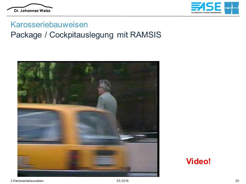 SS 20162 Karosseriebauweisen25 Karosseriebauweisen Package / Cockpitauslegung mit RAMSIS Video!