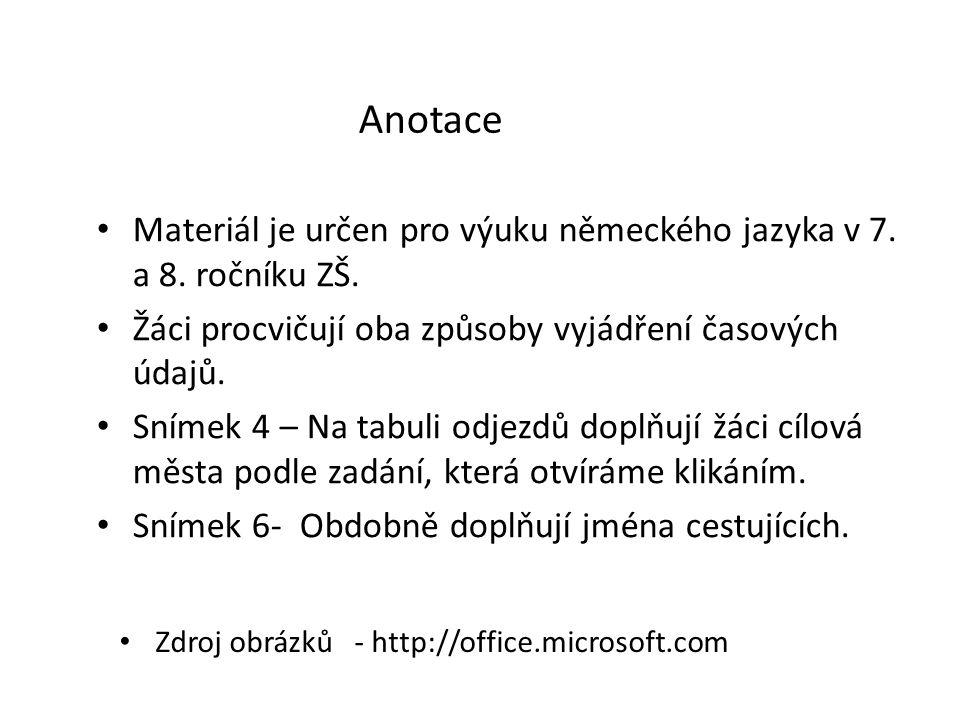 Materiál je určen pro výuku německého jazyka v 7. a 8.