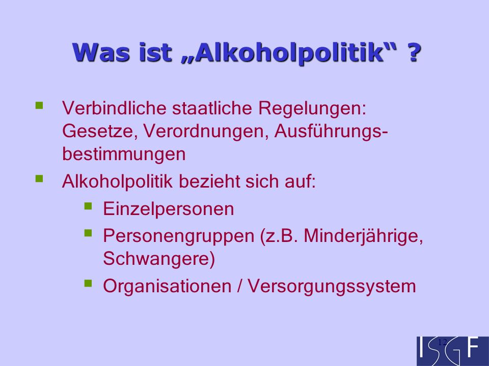 "12 Was ist ""Alkoholpolitik ."