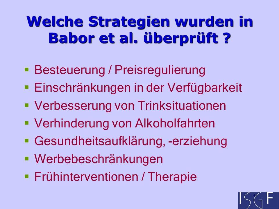13 Welche Strategien wurden in Babor et al. überprüft .