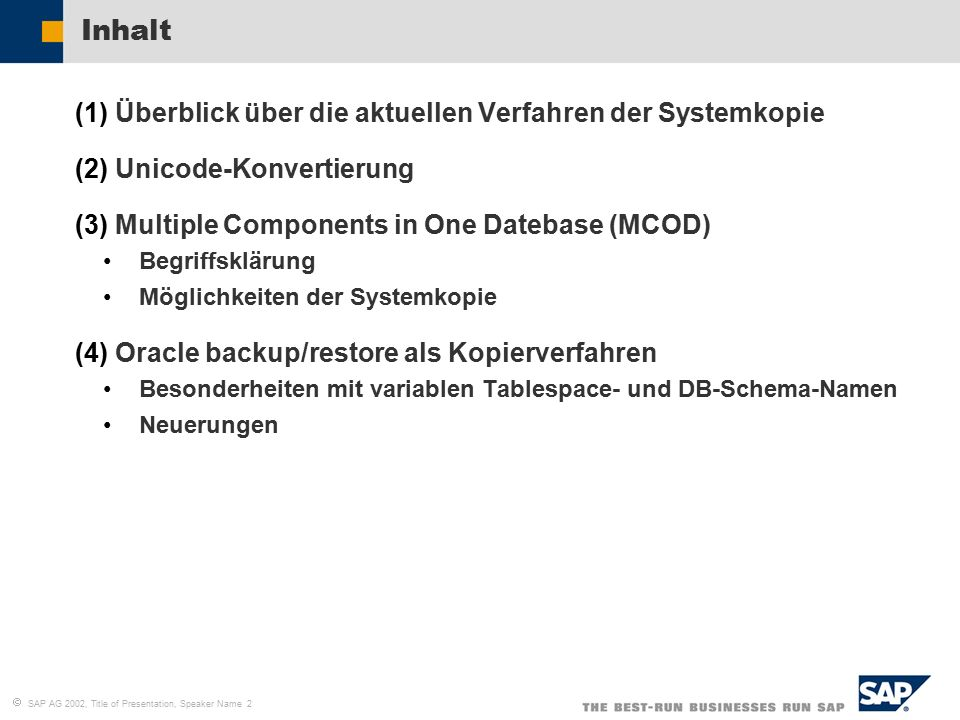  SAP AG 2002, Title of Presentation, Speaker Name 23 Oracle backup/restore – NEU.