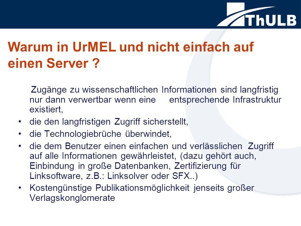 Warum in UrMEL und nicht einfach auf einen Server .
