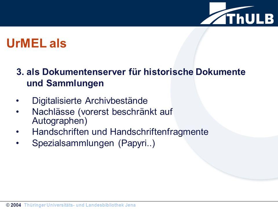 Digitalisierte Archivbestände Nachlässe (vorerst beschränkt auf Autographen) Handschriften und Handschriftenfragmente Spezialsammlungen (Papyri..) © 2