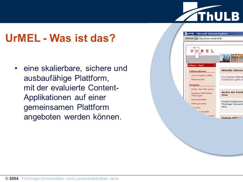 UrMEL - Was ist das? eine skalierbare, sichere und ausbaufähige Plattform, mit der evaluierte Content- Applikationen auf einer gemeinsamen Plattform a