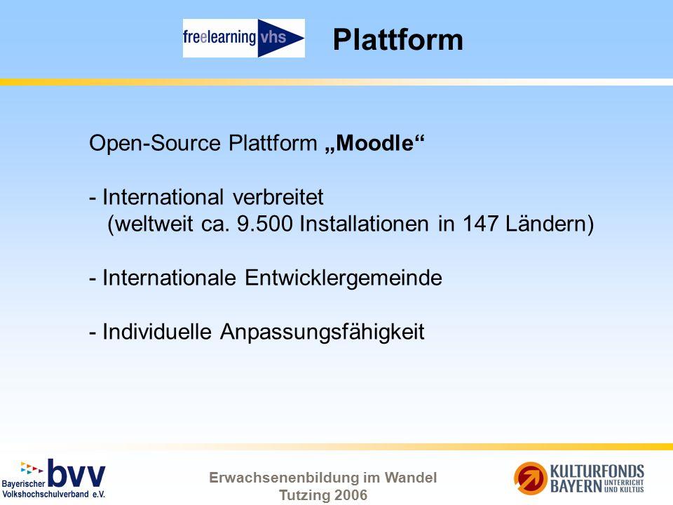 """Erwachsenenbildung im Wandel Tutzing 2006 Plattform Open-Source Plattform """"Moodle"""" - International verbreitet (weltweit ca. 9.500 Installationen in 14"""
