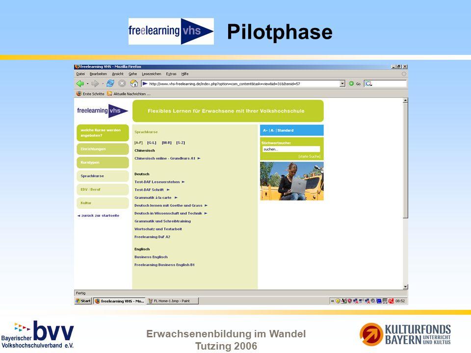 Erwachsenenbildung im Wandel Tutzing 2006 Pilotphase