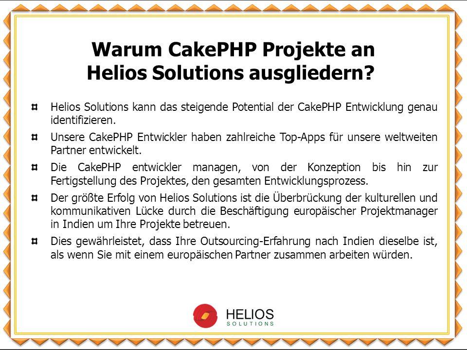 Helios Solutions kann das steigende Potential der CakePHP Entwicklung genau identifizieren.