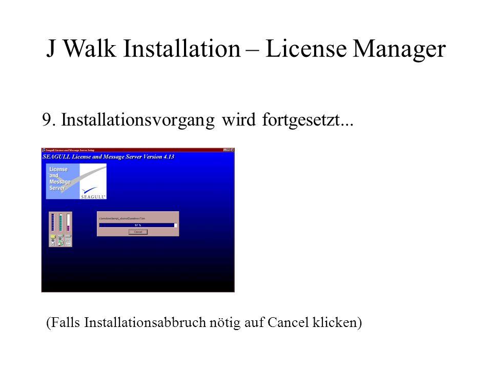 9. Installationsvorgang wird fortgesetzt...