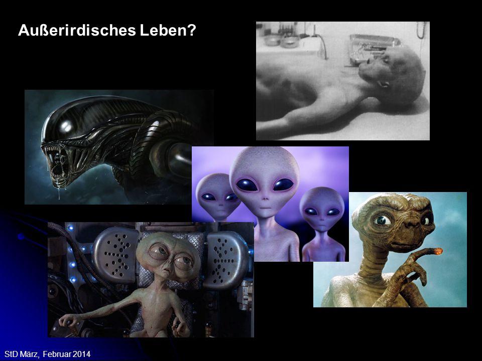 StD März, Februar 2014 Außerirdisches Leben?