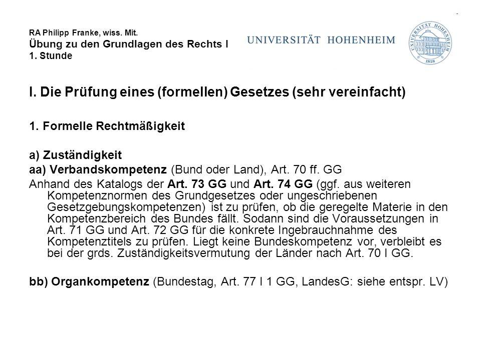 RA Philipp Franke, wiss.Mit. Übung zu den Grundlagen des Rechts I 1.