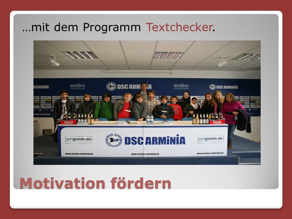 Motivation fördern …mit dem Programm Textchecker.