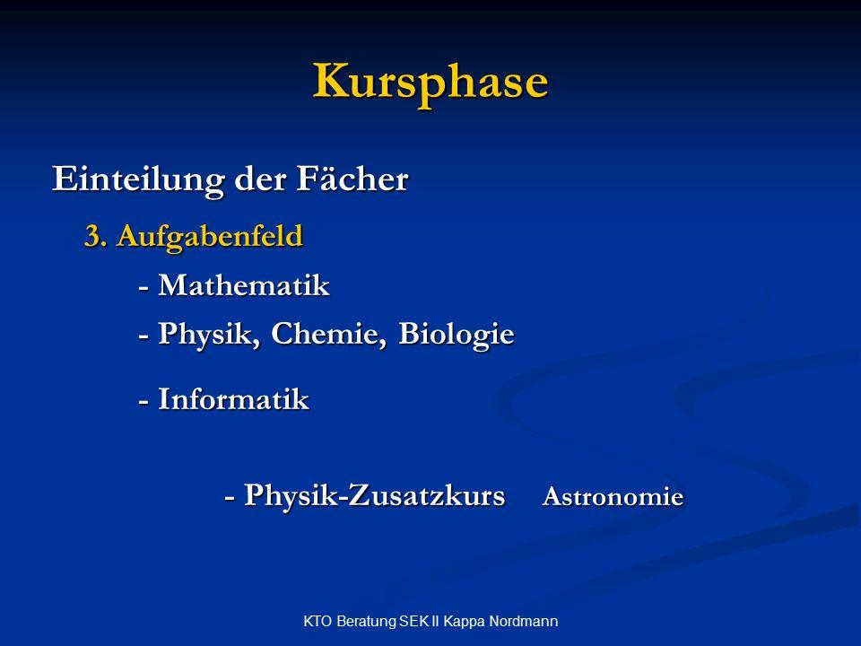 KTO Beratung SEK II Kappa Nordmann Kursphase Einteilung der Fächer 3.